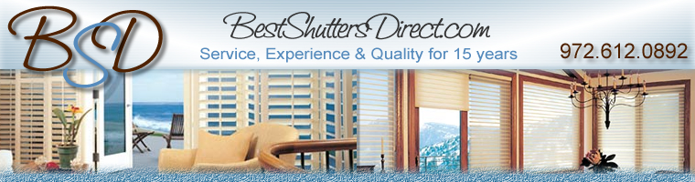 Best Shutters Direct.com - Service, Experience & Quality for 15 Years - 972.612.0892